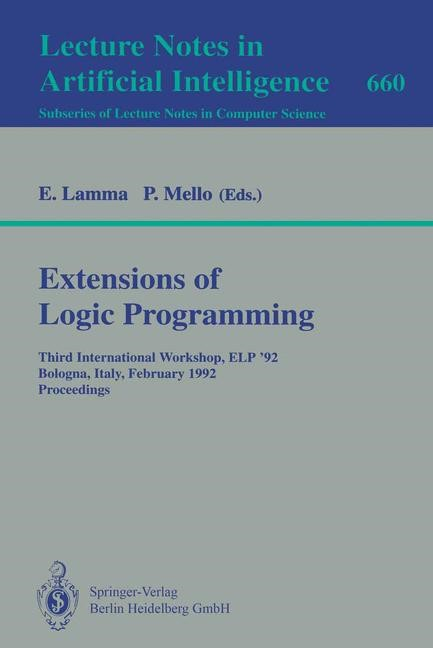 Abbildung von Lamma / Mello | Extensions of Logic Programming | 1993
