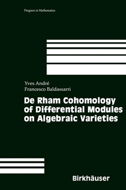 Abbildung von André / Baldassarri | De Rham Cohomology of Differential Modules on Algebraic Varieties | 2000 | 189