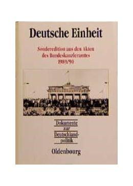 Abbildung von Küsters / Hofmann | Deutsche Einheit | 1998 | Sonderedition aus den Akten de...