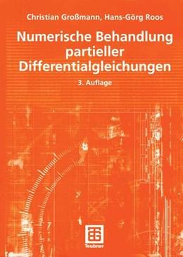 Abbildung von Großmann / Roos | Numerische Behandlung partieller Differentialgleichungen | 3., völlig überarb. u. erw. Aufl. | 2005