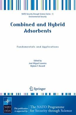 Abbildung von Loureiro / Kartel   Combined and Hybrid Adsorbents   2006   Fundamentals and Applications