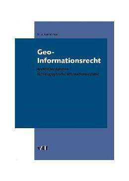 Abbildung von Huser   Geo-Informationsrecht   2005   Rechtlicher Rahmen für Geograp...