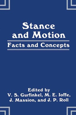 Abbildung von Gurfinkel / Ioffe / Massion | Stance and Motion | 1988 | 1989 | Facts and Concepts