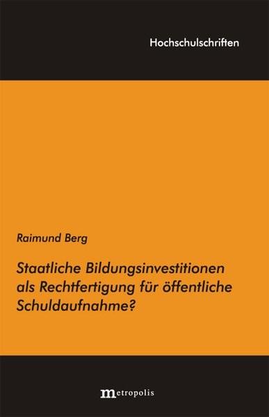 Abbildung von Berg | Staatliche Bildungsinvestitionen als Rechtfertigung f?r ?ffentliche Schuldaufnahme | 2008