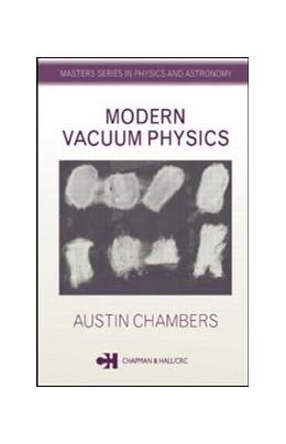 Abbildung von Chambers   Modern Vacuum Physics   2004