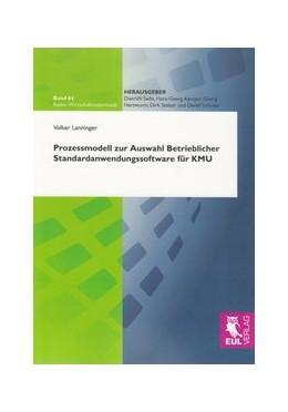 Abbildung von Lanninger | Prozessmodell zur Auswahl Betrieblicher Standardanwendungssoftware für KMU | 2009 | 64