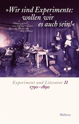 Abbildung von Gamper / Wernli / Zimmer | Wir sind Experimente: wollen wir es auch sein! | 2010