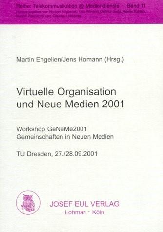 Virtuelle Organisation und Neue Medien 2001   / Engelien / Homann, 2001   Buch (Cover)