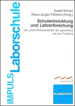 Abbildung von Terhart / Tillmann | Schulentwicklung und Lehrerforschung | 2007 | Das Lehrer-Forscher-Modell der... | 1