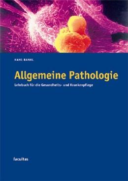 Abbildung von Bankl   Allgemeine Pathologie   2003   Lehrbuch für die Gesundheits- ...