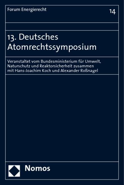13. Deutsches Atomrechtssymposium, 2008   Buch (Cover)