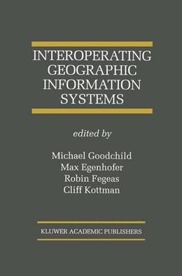 Abbildung von Goodchild / Egenhofer / Fegeas / Kottman | Interoperating Geographic Information Systems | 1999 | 495