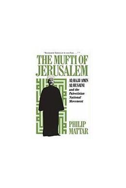 Abbildung von Mattar | The Mufti of Jerusalem | revised edition | 1988