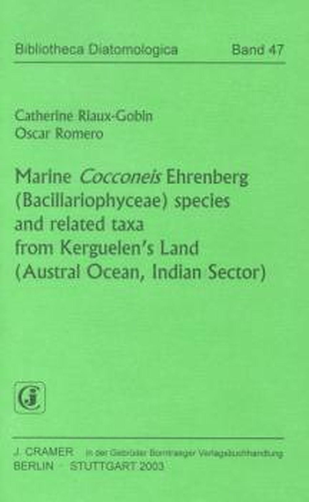 Abbildung von Riaux-Gobin / Romero | Marine Cocconeis Ehrenberg (Bacillariophyceae) species and related taxa from Kerguelen's Land (Austral Ocean, Indian Sector) | 2003