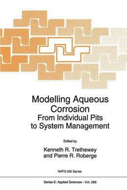 Abbildung von Threthewey / Roberge | Modelling Aqueous Corrosion | 1994 | From Individual Pits to System... | 266