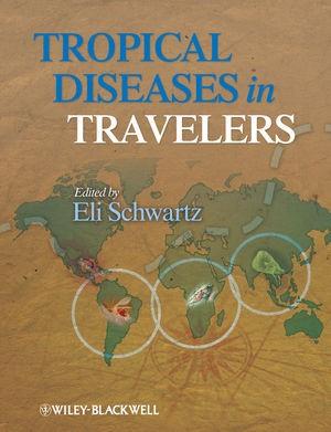 Abbildung von Schwartz | Tropical Diseases in Travelers | 2009