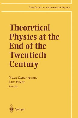 Abbildung von Saint-Aubin / Vinet | Theoretical Physics at the End of the Twentieth Century | 2001 | Lecture Notes of the CRM Summe...