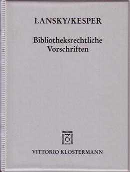Abbildung von Bibliotheksrechtliche Vorschriften | Grundwerk mit 6. Ergänzungslieferung. Stand: 01/07/2013 | 2013