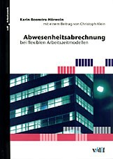 Abbildung von Boonstra-Hörwein / Andreas | Abwesenheitsabrechnung bei flexiblen Arbeitszeitmodellen | 2003