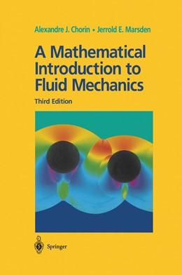 Abbildung von Chorin / Marsden   A Mathematical Introduction to Fluid Mechanics   3rd ed. 1993. Corr. 4th printing   2000   4