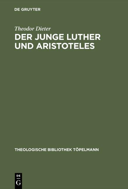Abbildung von Dieter   Der junge Luther und Aristoteles   Reprint 2015   2001