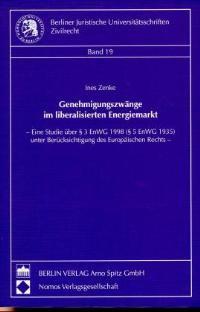 Genehmigungszwänge im liberalisierten Energiemarkt | Zenke, 1998 | Buch (Cover)