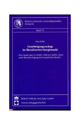 Abbildung von Zenke | Genehmigungszwänge im liberalisierten Energiemarkt | 1998 | Eine Studie über § 3 EnWG 1998... | 19