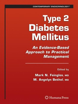 Abbildung von Feinglos / Bethel | Type 2 Diabetes Mellitus: | 2008 | An Evidence-Based Approach to ...