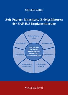 Abbildung von Wolter | Soft Factors fokussierte Erfolgsfaktoren der SAP R/3-Implementierung | 2006