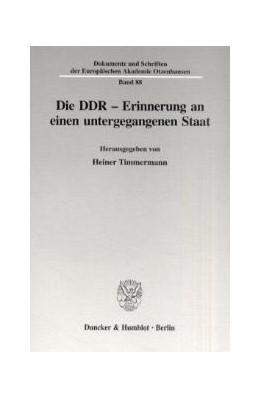 Abbildung von Timmermann | Die DDR - Erinnerung an einen untergegangenen Staat. | 1999 | 88