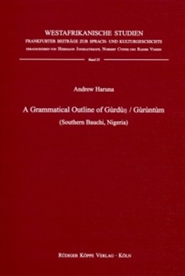 Abbildung von Haruna | A Grammatical Outline of Gùrdùn / Gùrùntùm (Southern Bauchi, Nigeria) | 1. Auflage | | 25 | beck-shop.de