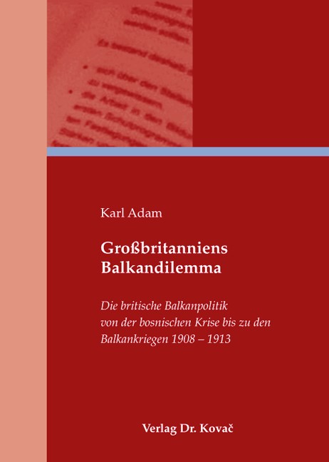 Großbritanniens Balkandilemma | Adam, 2009 | Buch (Cover)