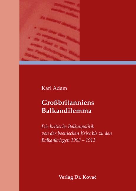 Abbildung von Adam | Großbritanniens Balkandilemma | 2009