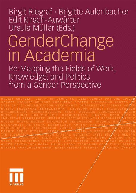 Abbildung von Riegraf / Aulenbacher / Kirsch-Auwärter / Müller | Gender Change in Academia | 2010