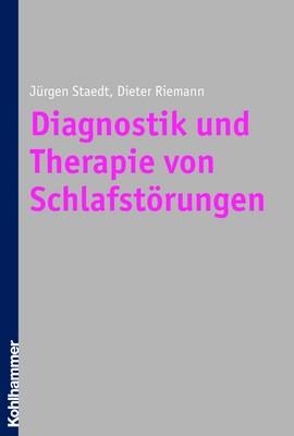 Abbildung von Staedt / Riemann | Diagnostik und Therapie von Schlafstörungen | 2006