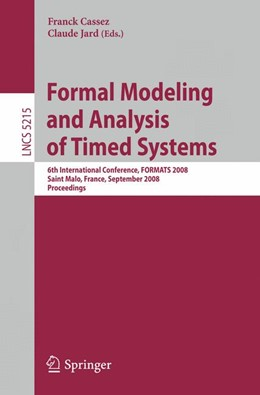 Abbildung von Cassez / Jard | Formal Modeling and Analysis of Timed Systems | 2008 | 6th International Conference, ...