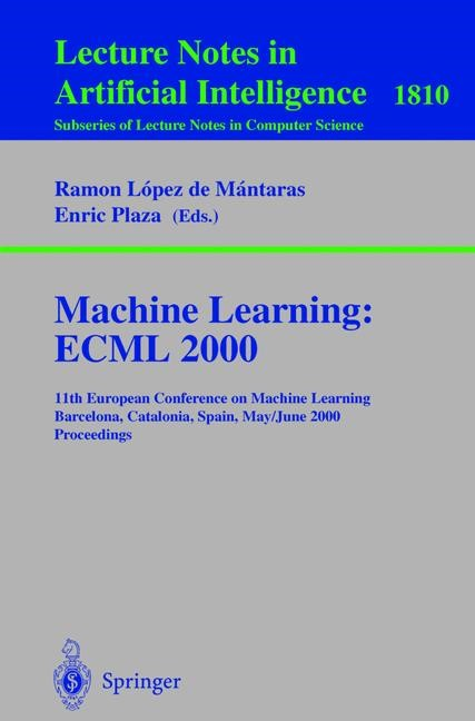 Abbildung von Lopez de Mantaras / Plaza | Machine Learning: ECML 2000 | 2000