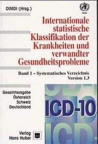 Abbildung von ICD-10-SGB V Internationale statistische Klassifikation der Krankheiten... / Systematisches Verzeichnis   2., Aufl. Stand: Juli 2001   2001