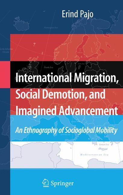 Abbildung von Pajo | International Migration, Social Demotion, and Imagined Advancement | 2007