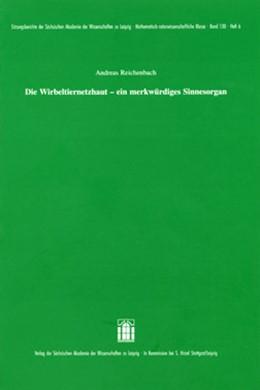 Abbildung von Reichenbach | Die Wirbeltiernetzhaut - ein merkwürdiges Sinnesorgan | 2008