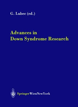 Abbildung von Lubec | Advances in Down Syndrome Research | 2003 | 67