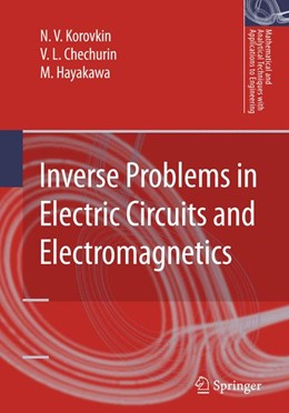 Abbildung von Korovkin / Chechurin / Hayakawa | Inverse Problems in Electric Circuits and Electromagnetics | 2006