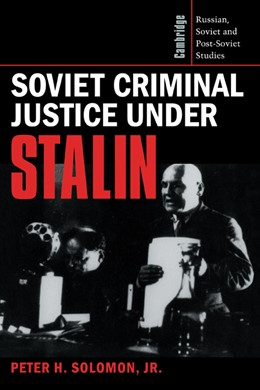 Abbildung von Solomon, Jr | Soviet Criminal Justice under Stalin | 1996 | 100