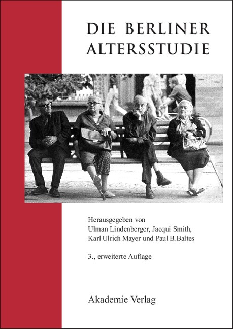 Die Berliner Altersstudie | Lindenberger / Smith / Mayer / Baltes | 3., erw. Aufl., 2009 | Buch (Cover)