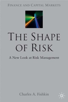 Abbildung von Fishkin | The Shape of Risk | 1. Auflage | 2005 | beck-shop.de
