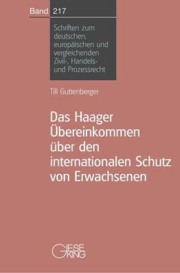 Abbildung von Guttenberger   Das Haager Übereinkommen über den internationalen Schutz von Erwachsenen   2004