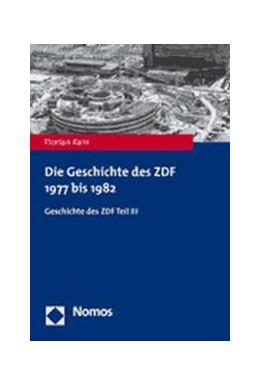 Abbildung von Kain | Die Geschichte des ZDF 1977 bis 1982 | 2007