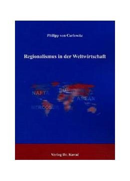 Abbildung von Carlowitz | Regionalismus in der Weltwirtschaft | 2003 | 85