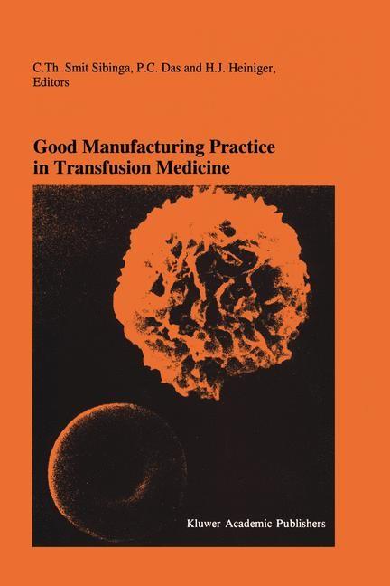 Abbildung von Smit Sibinga / Das / Heiniger | Good Manufacturing Practice in Transfusion Medicine | 1994