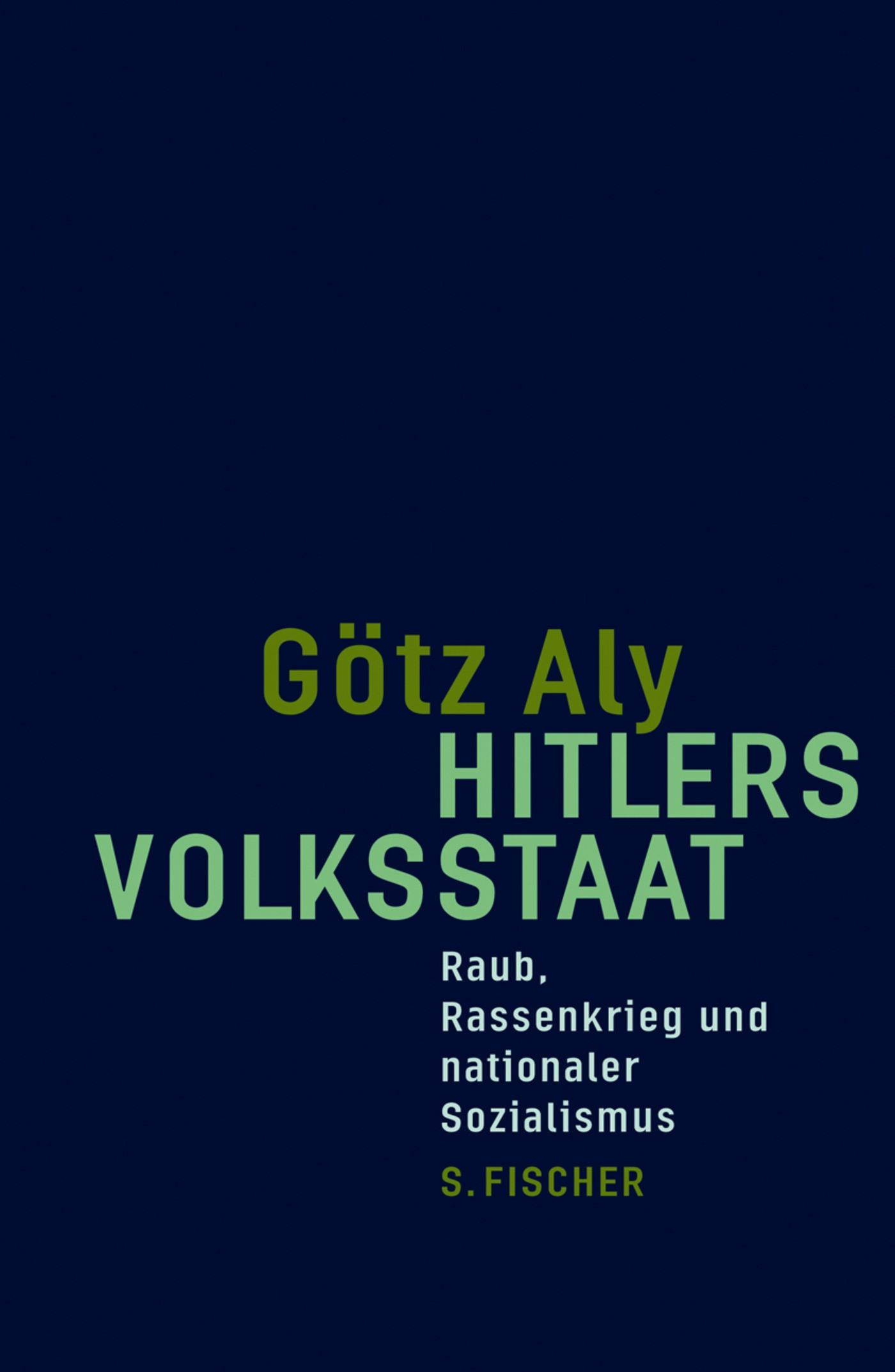 Abbildung von Aly | Hitlers Volksstaat | 2005